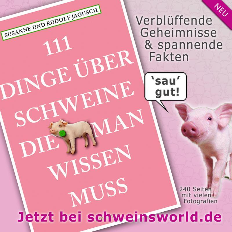 111 Dinge über Schweine, die man wissen muss . Rudolf u. Susanne Jagusch