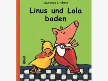 Linus und Lola baden  L. Afano ab 3 J.