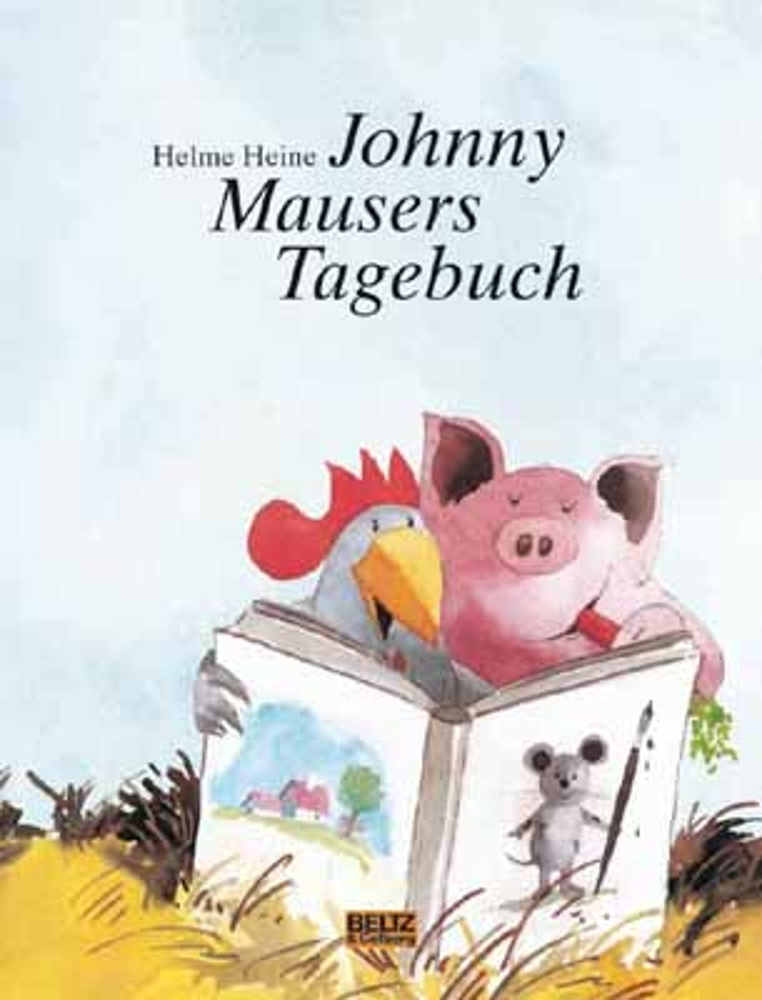 Johnny Mausers Tagebuch. H. Heine. Schwein Waldemar. ab 4 J.