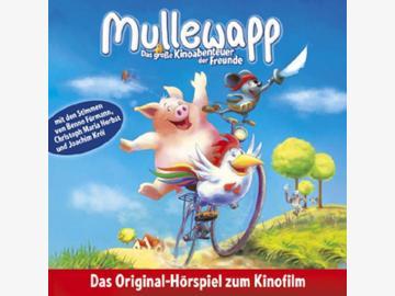 Mullewapp - Das große Kinoabenteuer der Freunde Hörspiel