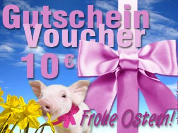Warengutschein Schwein OSTER-EDITION. im Wert von 10 EURO