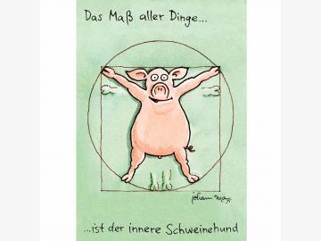 Postkarte. Das Maß aller Dinge!  J. Mayr Schwein